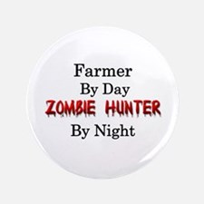 "Farmer/Zombie Hunter 3.5"" Button"