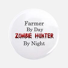 """Farmer/Zombie Hunter 3.5"""" Button"""