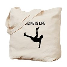 Dancing Is Life Tote Bag