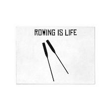 Rowing Is Life 5'x7'Area Rug