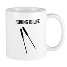 Rowing Is Life Mugs