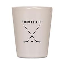 Hockey Is Life Shot Glass