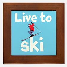 LIVE TO SKI Framed Tile