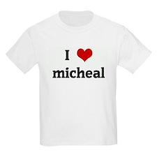 I Love micheal T-Shirt
