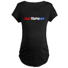 abort obamacare Maternity T-Shirt