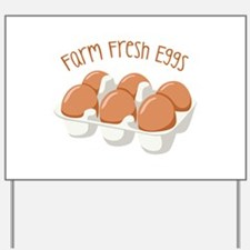 Farm Fresh Eggs Yard Sign