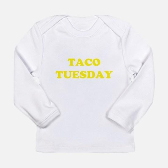 TACO TUESDAY Long Sleeve Infant T-Shirt