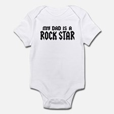 My Dad is a Rock Star Infant Bodysuit