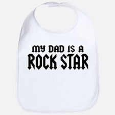 My Dad is a Rock Star Bib
