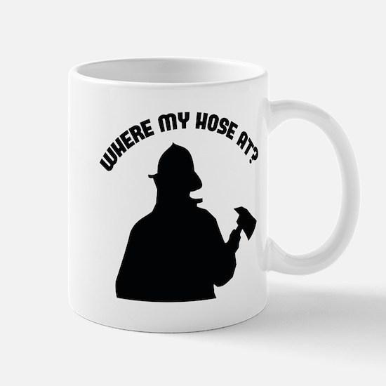 Where My Hose At? Mug