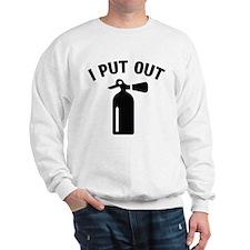 I Put Out Sweatshirt