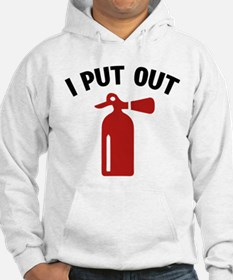 I Put Out Hoodie