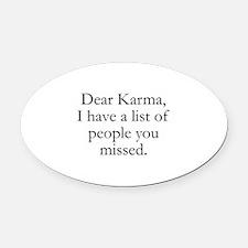 Dear Karma Oval Car Magnet