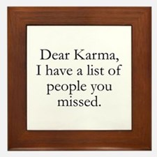 Dear Karma Framed Tile