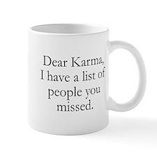 Dear Karma Mug