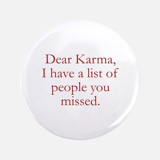"""Dear Karma 3.5"""" Button"""