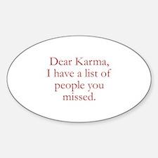 Dear Karma Sticker (Oval)
