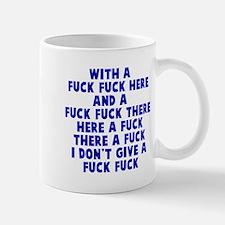 With a fuck fuck here Mug