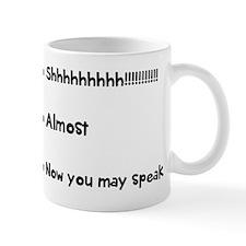 Now you may speak Mugs