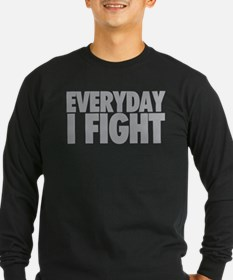 Everyday I Fight - Grey Long Sleeve T-Shirt