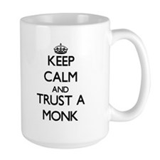 Keep Calm and Trust a Monk Mugs