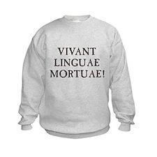 Long Live Dead Languages - Latin Sweatshirt
