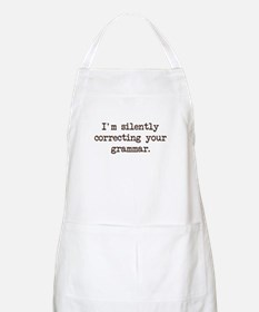Im Silently Correcting Your Grammar. Apron