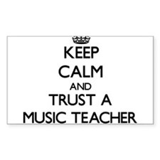 Keep Calm and Trust a Music Teacher Decal