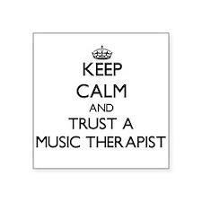 Keep Calm and Trust a Music arapist Sticker