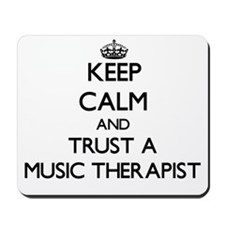 Keep Calm and Trust a Music arapist Mousepad