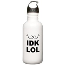 I Dont Know LOL Water Bottle