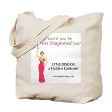 Miss Diagnosed Says It All! Tote Bag