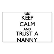 Keep Calm and Trust a Nanny Decal