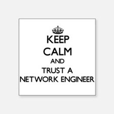 Keep Calm and Trust a Network Engineer Sticker