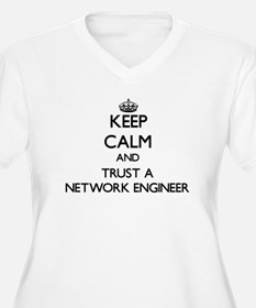 Keep Calm and Trust a Network Engineer Plus Size T