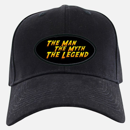 Man Myth Legend Baseball Hat