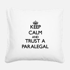 Keep Calm and Trust a Paralegal Square Canvas Pill