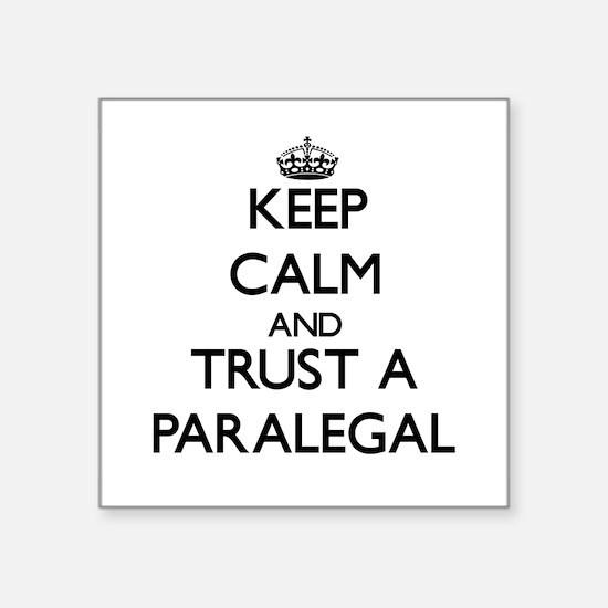 Keep Calm and Trust a Paralegal Sticker