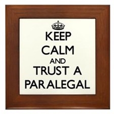 Keep Calm and Trust a Paralegal Framed Tile