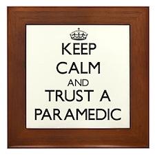 Keep Calm and Trust a Paramedic Framed Tile