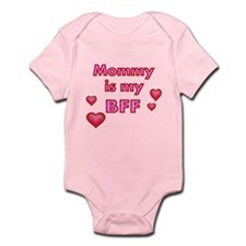 Mommy Is My Bff Body Suit