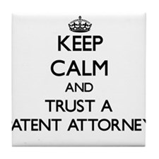 Keep Calm and Trust a Patent Attorney Tile Coaster