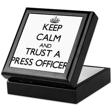 Keep Calm and Trust a Press Officer Keepsake Box