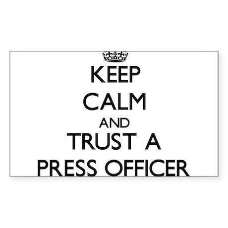 Keep Calm and Trust a Press Officer Sticker