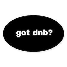 got dnb? Decal
