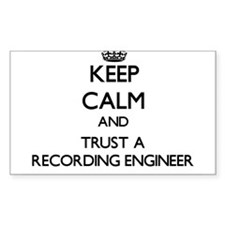 Keep Calm and Trust a Recording Engineer Decal