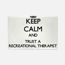 Keep Calm and Trust a Recreational arapist Magnets