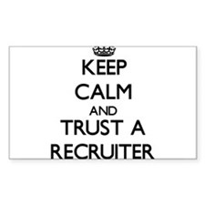 Keep Calm and Trust a Recruiter Decal