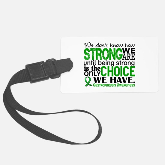 Gastroparesis How Strong We Are Luggage Tag