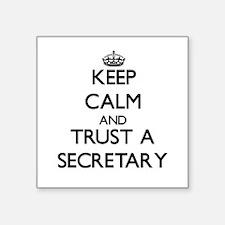 Keep Calm and Trust a Secretary Sticker